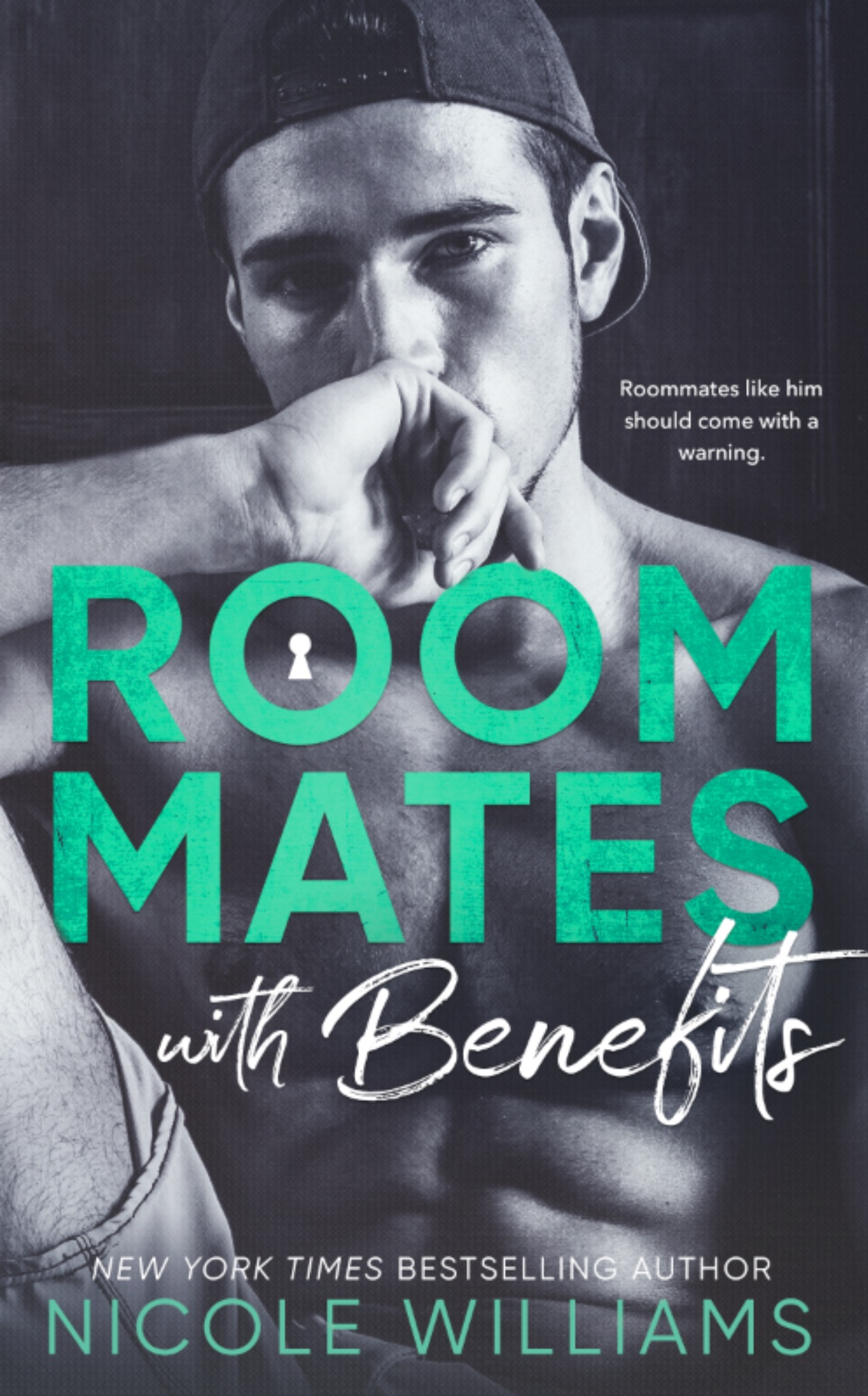 Roommate With Benefits by Nicole Williams