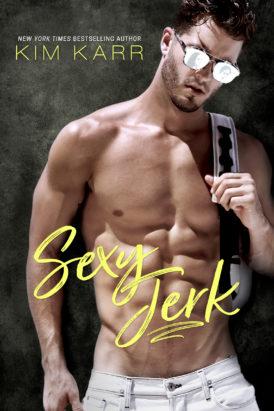 Sexy Jerk by Kim Karr Is LIVE