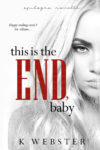 This Is The End, Baby Q&A Review/ Giveaway*