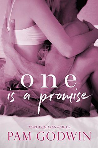 One Is A Promise by Pam Godwin
