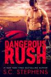 Dangerous Rush Book Review