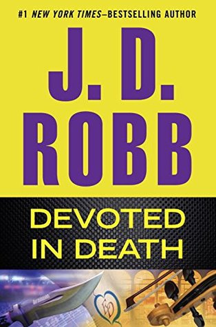 Devotion In Death by J.D. Robb