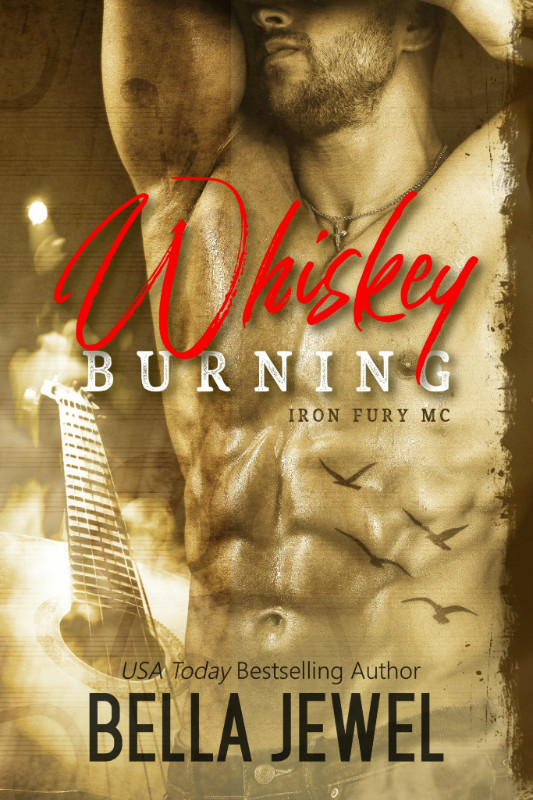 Whiskey Burning by Bella Jewel
