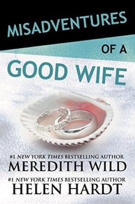 Misadventures of a Good Wife Release Blitz/ Giveaway*