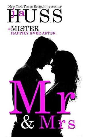 Mr. & Mrs. by J. A. Huss