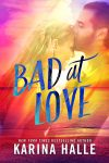 Bad To Love Cover Reveal