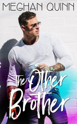 The Other Brother by Meghan Quinn