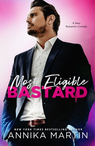 Most Eligible Bastard by Annika Martin