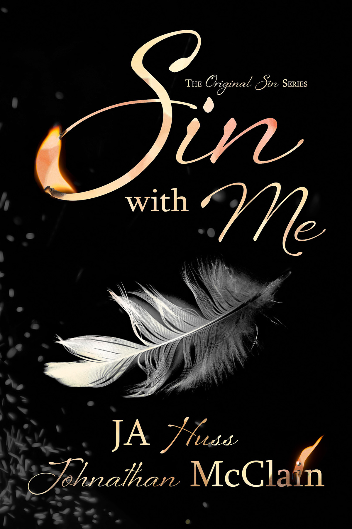 Sin With Me by J. A. Huss, Johnathan McClain