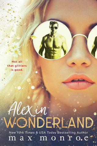 Alex In Wonderland by Max Monroe