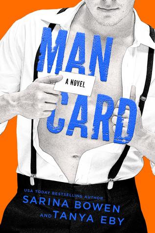 Man Card by Sarina Bowen, Tanya Eby
