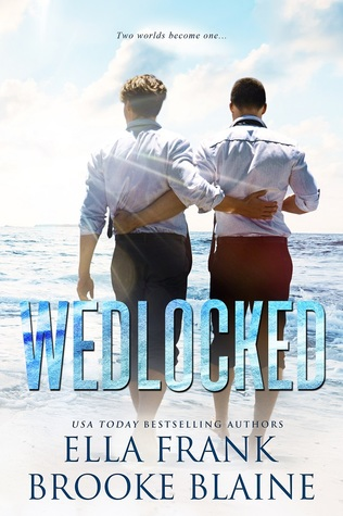 Wedlocked by Brooke Blaine, Ella Frank