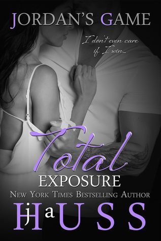 Total Exposure by J. A. Huss