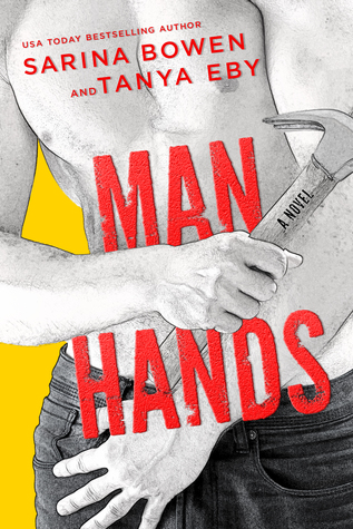 Man Hands by Sarina Bowen, Tanya Eby