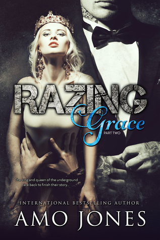Razing Grace by Amo Jones