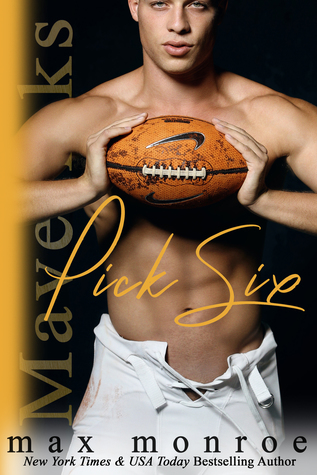 Pick Six by Max Monroe