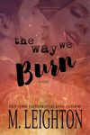 The Way We Burn Cover Reveal!
