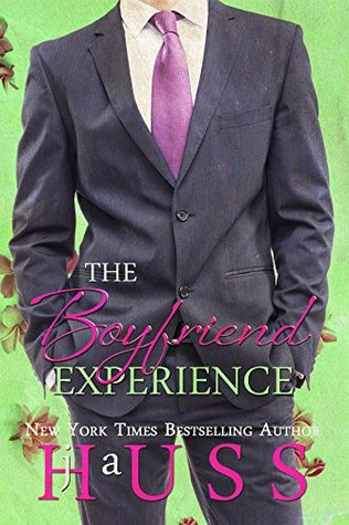 The Boyfriend Experience by J. A. Huss