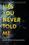 Lies You Never Told Me Book Review