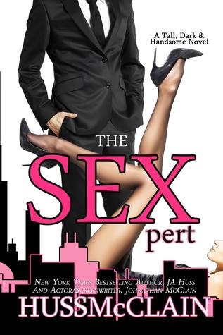 The Sexpert by J. A. Huss, Johnathan McClain