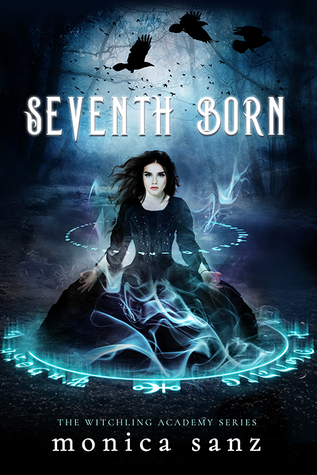 Seventh Born by Monica Sanz