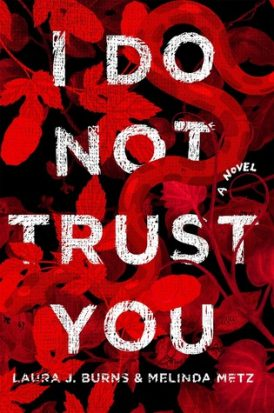 I Do Not Trust You Book Review