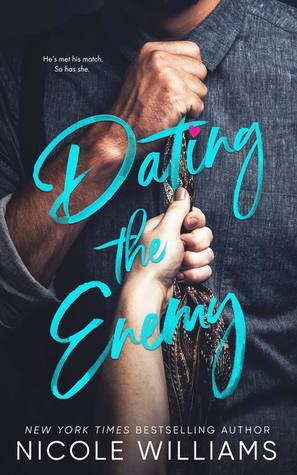 Dating The Enemy by Nicole Williams