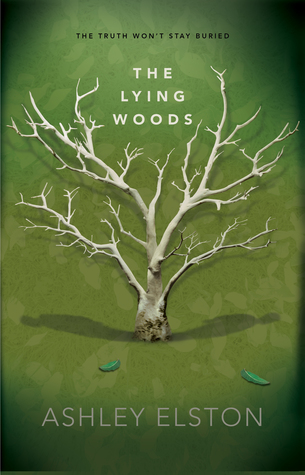The Lying Woods by Ashley Elston