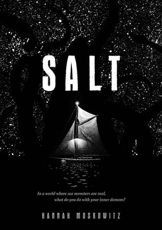Salt by Hannah Moskowitz