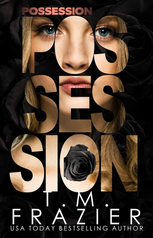 Possession by T.M. Frazier