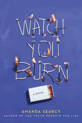 Watch You Burn Book Review