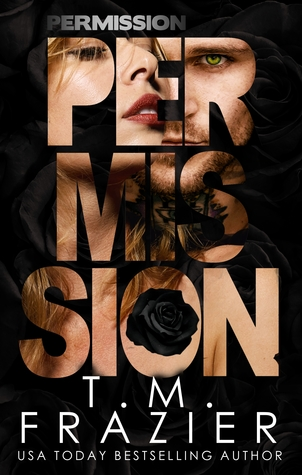 Permission by T.M. Frazier