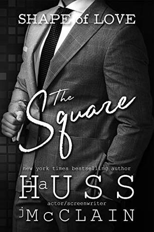 Love Square by J. A. Huss, Johnathan McClain