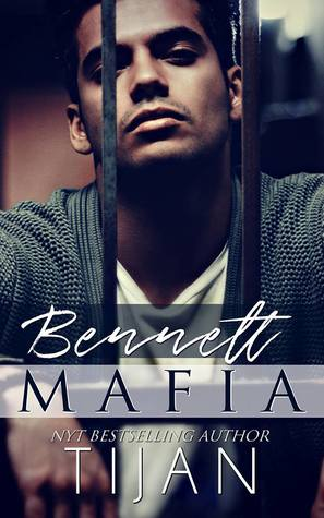 Bennett Mafia by Tijan