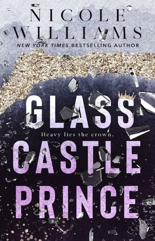 Glass Castle Prince by Nicole Williams