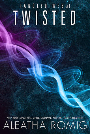 Twisted by Aleatha Romig
