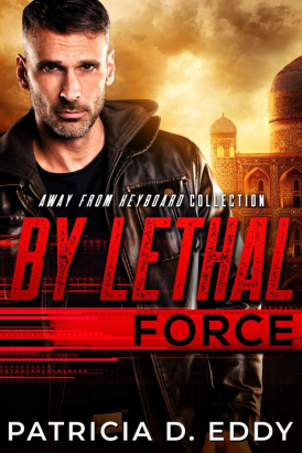By Lethal Force Cover Reveal
