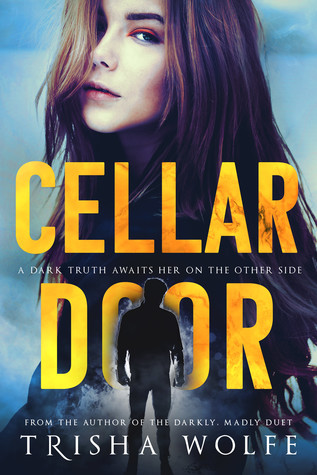 Cellar Door by Trisha Wolfe