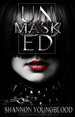 Unmasked by Shannon Youngblood