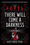 There Will Come A Darkness Book Review