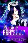 Reign of Brayshaw Cover Reveal
