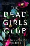 The Dead Girls Club Advance Book Review