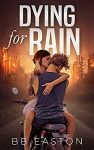 Dying For Rain Book Review