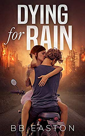 Dying For Rain by BB Easton