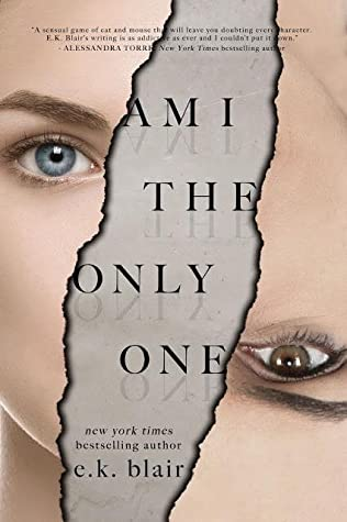 Am I The Only One by E.K. Blair