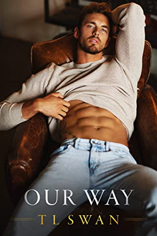 Our Way by T.L. Swan