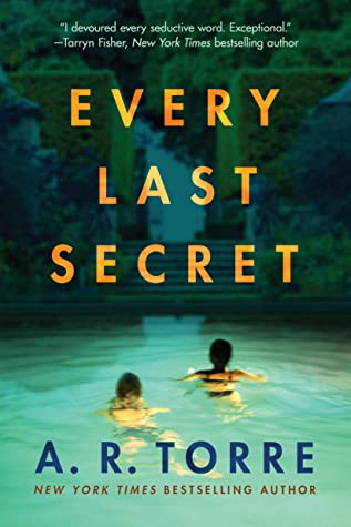 Every Last Secret by Alessandra Torre