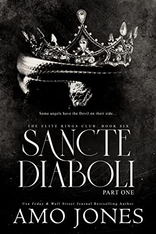 Sancte Diaboli: Part One by Amo Jones