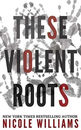 These Violent Roots Book Review