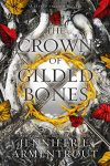 The ​Crown of Gilded Bones is Live!
